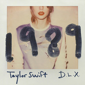 1989 (Deluxe) by Taylor Swift