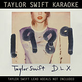 Taylor Swift Karaoke: 1989 (Deluxe) by Taylor Swift