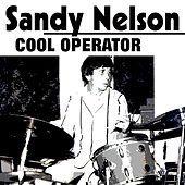 Cool Operator by Sandy Nelson