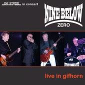 Live in Gifhorn de Nine Below Zero
