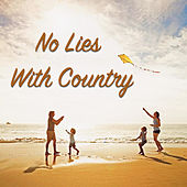 No Lies With Country by Various Artists