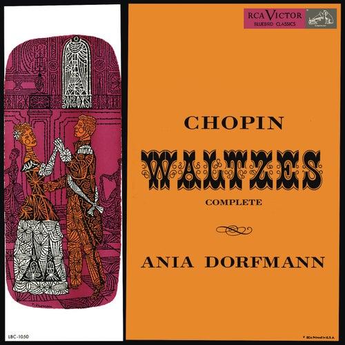 Ania Dorfmann Plays Chopin Waltzes by Ania Dorfmann