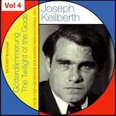 Richard Wagner - The Twilight of the Gods - Joseph Keilberth, Vol. 4 von Various Artists