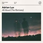 AllAloud (The Remixes) von Adrian Lux