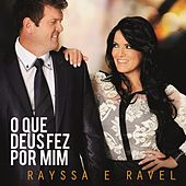 O Que Deus Fez Por Mim von Rayssa e Ravel