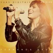 Suas Digitais by Fernanda Brum