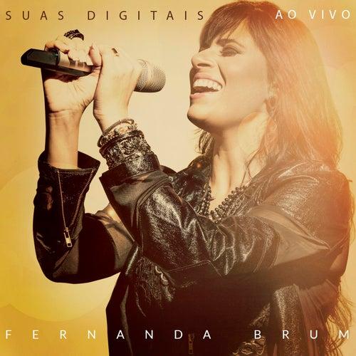 Suas Digitais de Fernanda Brum