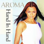 Hand in Hand by Aroma