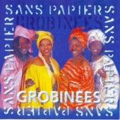 Sans Papiers, Vol. 3: Grobinees by Various Artists