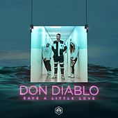 Save A Little Love di Don Diablo