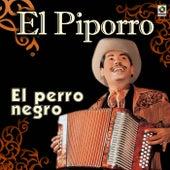 El Perro Negro by El Piporro