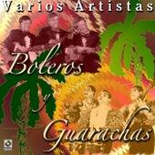 Boleros Y Guarachas by Various Artists