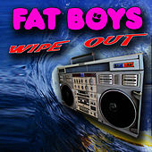 Wipeout (Re-Recorded Versions) by Fat Boys