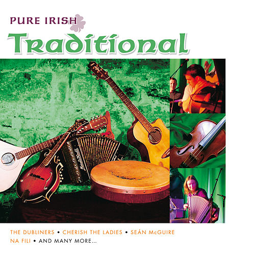 Pure Irish Traditional by Various Artists