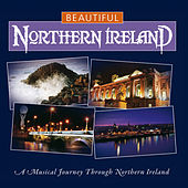 Beautiful Northern Ireland by Various Artists