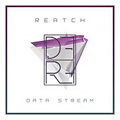 Data Stream by Reatch