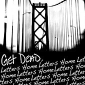 Letters Home by Get Dead