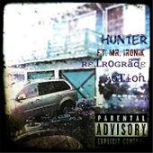 Retrograde Motion (feat. Mr. Ironik) by Hunter