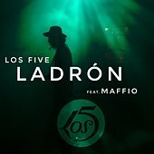 LADRON (feat. Maffio) by A 5