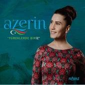 Yüreklerde Biriz by Azerin