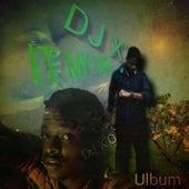 It My Time de DJ X.O.