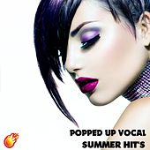 Popped Up Summer Vocal Hits by Various Artists