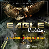 Eagle Riddim - EP by Various Artists