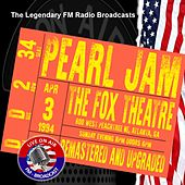 Legendary FM Broadcasts - The Fox Theatre, Atalanta GA 3rd April 1994 de Pearl Jam