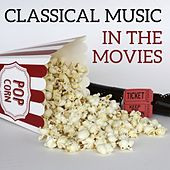 Classical Music in the Movies by Various Artists