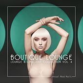 Boutique Lounge, Vol. 4 by Various Artists