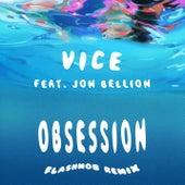 Obsession (feat. Jon Bellion) (Flashmob Remix) von Vice