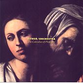The Calculus of Pleasure by Either/Orchestra