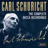 Carl Schuricht - The Complete Decca Recordings by Carl Schuricht