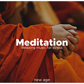 Meditation: Relaxing music for stress de Various Artists