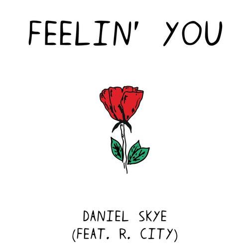 Feelin' You de Daniel Skye