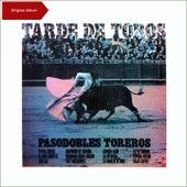 Tarde De Toros - Pasodobles Toreros (Original Album) de Banda Taurina