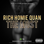 The Most de Rich Homie Quan