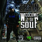 Welcome 2 da Souf by Train