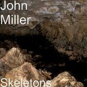 Skeletons by John Miller