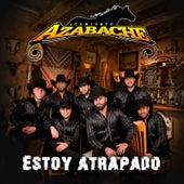 Estoy Atrapado by Conjunto Azabache