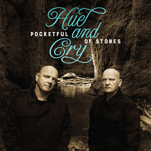 Pocketful of Stones by Hue & Cry