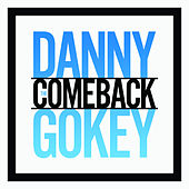 The Comeback by Danny Gokey