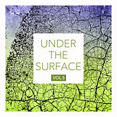 Under the Surface, Vol. 5 by Various Artists