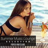 Summer Music Lounge Selection for Dj and Clubs by Various Artists