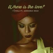 Where Is the Love? von Niyola