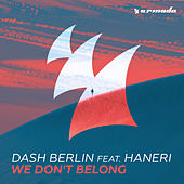 We Don't Belong by Dash Berlin