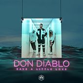Save A Little Love de Don Diablo