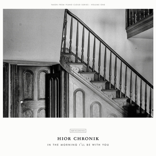 In The Morning I'll Be With You by Hior Chronik