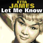 Let Me Know de Etta James