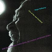 Live at the Jazz Standard by Roger Kellaway